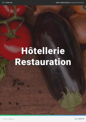 Vers le zéro déchet : Hôtellerie Restauration